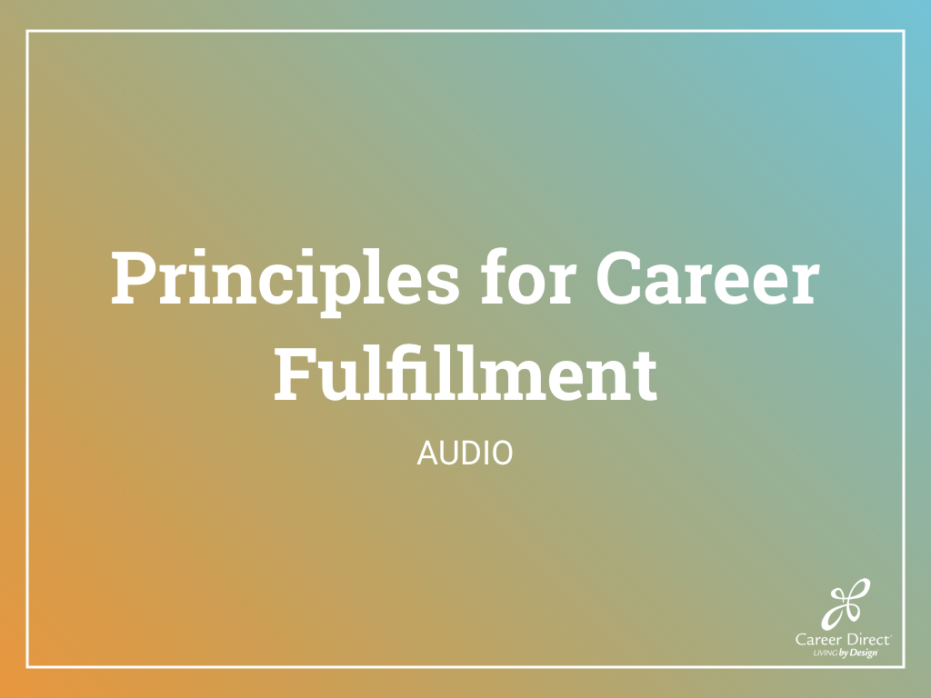 Principles for Career Fulfillment